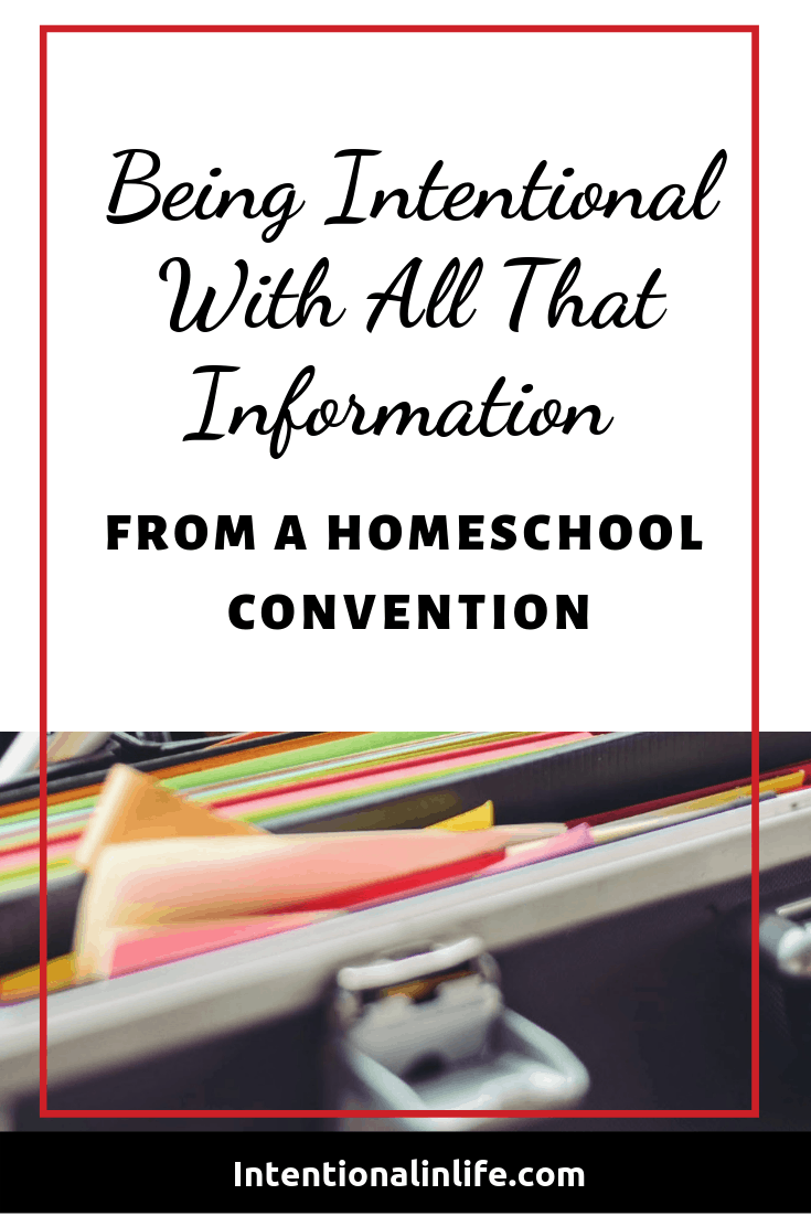 Simple ways to be intentional with the plethora of information, samples, and catalogs that you receive at a homeschool convention.