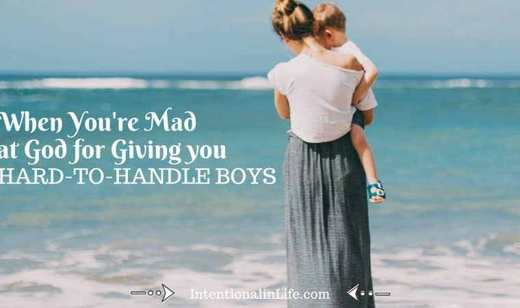 "Have you ever asked yourself the question...""God, couldn't you have given me easier boys?"" If the answer is yes, or if you've questioned His love for you because of your ""hard"" thing, you may need to hear this."
