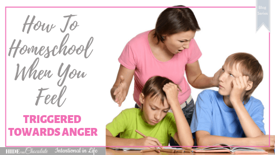 Amber Lia talks about triggers in our homeschool and pratical ways on how not to let anger affect our relationships with your children.