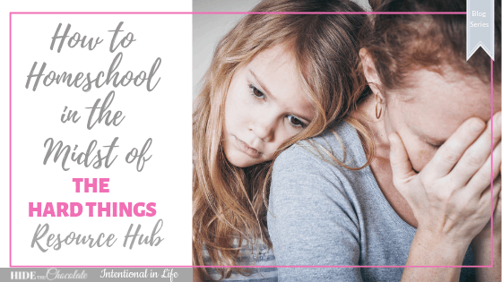 Looking for homeschool encouragement resources? Check out our Homeschool in the Midst of the Hard Things Resource Hub for uplifting and practical resources.